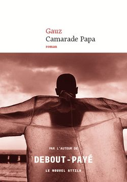 """""""Camarade Papa"""" (Gauz, 2018)"""