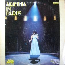 Aretha in Paris - enregistré à l'Olympia (1969) - Atlantic