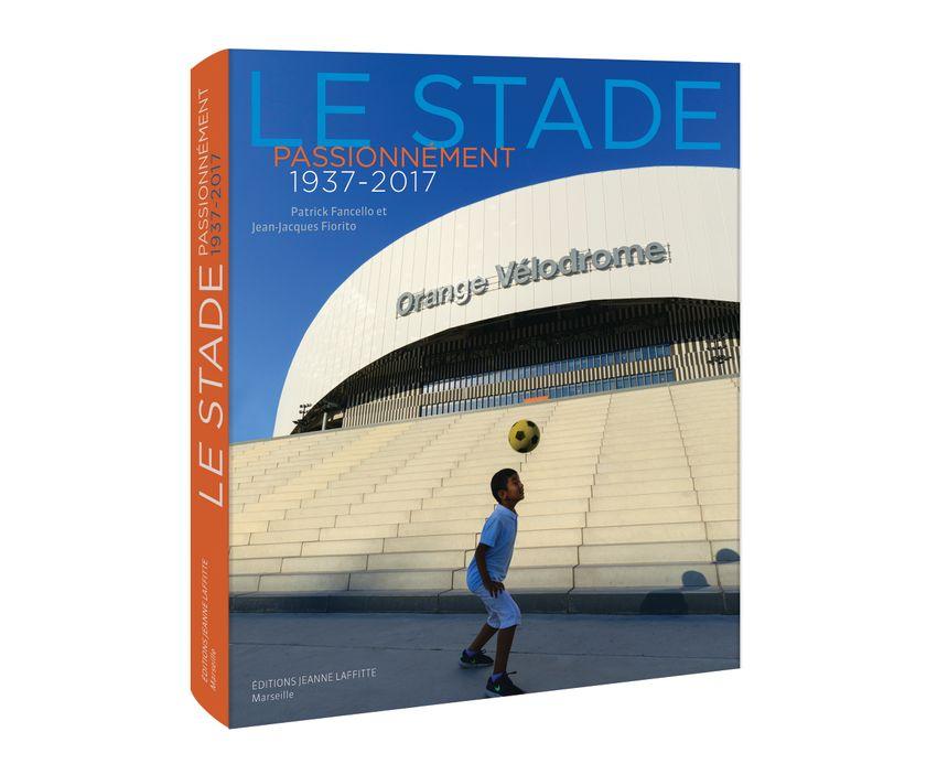 """Livre """"Le stade passionnément 1937-2017"""""""