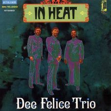 Dee Felice Trio - In heat (1969) BETHLEHEM