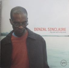 Denzal Sinclaire - My one and only love (2006)
