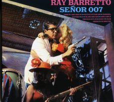 Ray Barretto et son orchestre  - Ray Baretto Senor 007 (1965)  BLUE MOON
