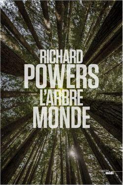 « L'arbre-monde », de Richard Powers paru le 06/09 au CHERCHE MIDI