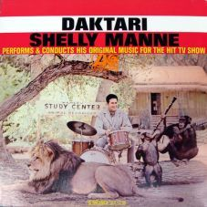 Shelly Manne perfoms and conducts his oroginal music for the Hit TV Show (1967) / ATLANTIC