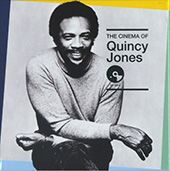 Quincy Jones - The cinema of Quincy Jones (2016)