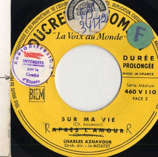 """Le 45 tours avec le titre """"Après l'amour' frappé du sceau de la censure par le Comité d'écoute - 1955"""
