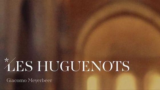 Les Huguenots de Giacomo Meyerbeer, du 25 septembre au 24 octobre 2018 à l'Opéra Bastille