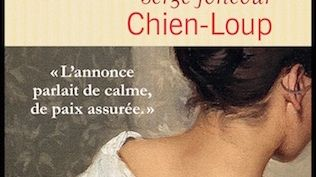 Chien Loup de Serge Joncour éditions Flammarion