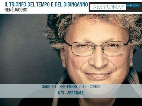 """Il Trionfo del Tempo e del Disinganno"", oratorio de Haendel par Jacobs le 15 septembre 2018 au festival Ambronay"