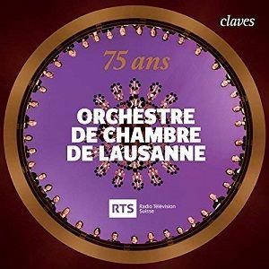 75 ans – Orchestre de Chambre de Lausanne, CLAVES
