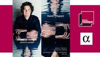 Sortie CD : Aimer et Mourir - Danses et Mélodies: Maurice Ravel, Henri Duparc