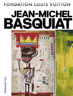 Catalogue Jean-Michel Basquiat, lié à l'exposition à la Fondation Louis Vuitton (2018)
