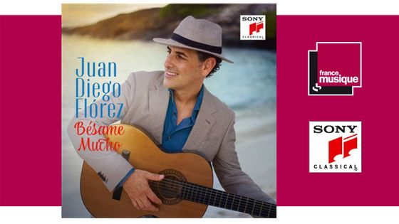 Juan Diego Florez - Bésame Mucho chez Sony Classical