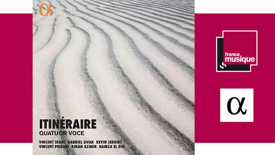 Quatuor Voce - Itinéraire chez Alpha