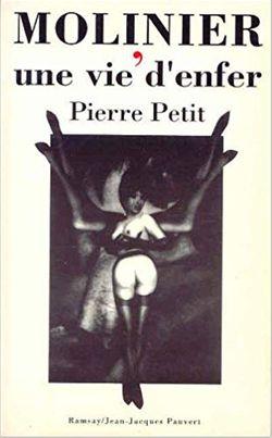 Molinier, une vie d'enfer de Pierre Petit