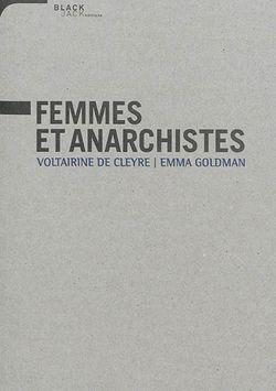 Ouvrages Femmes et anarchistes de Emma Goldman et Voltairine de Cleyre