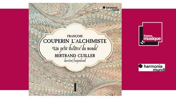 François Couperin L'Alchimiste: Un petit théâtre du monde chez harmonia mundi
