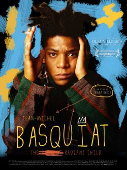 Affiche du film Jean-Michel Basquiat : The radiant child de Tamra Davis