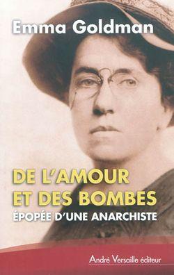 De l'amour et des bombes, de Emma Goldman