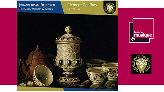 Johann Adam Reincken (1643-1722) : Toccatas, Partitas & Suites - Clément Geoffroy chez L'Encelade
