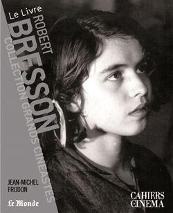 Robert Bresson, de Jean-Michel Frodon
