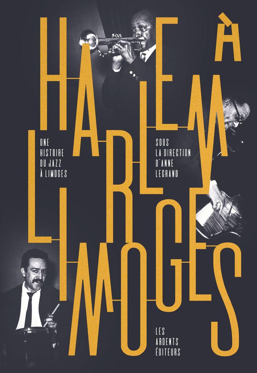 Harlem à Limoges : une exposition et un livre