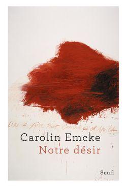 """""""Notre désir"""" (Caroline Emcke, 2018)"""