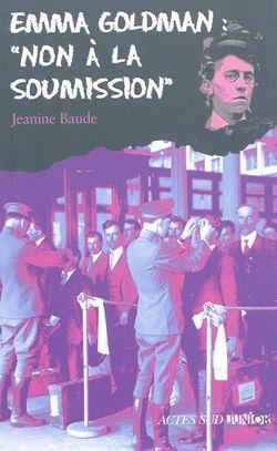 Ouvrage Emma Goldman, non à la soumission de Jeannine Baude