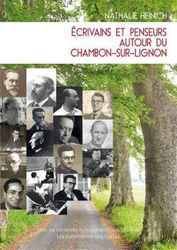 Nathalie Heinich, Ecrivains et penseurs autour du Chambon-sur-Lignon