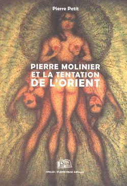 Pierre Molinier et la tentation de l'Orient de Pierre Petit