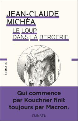 """Le loup dans la bergerie"" (Jean-Claude Michéa, 2018)"
