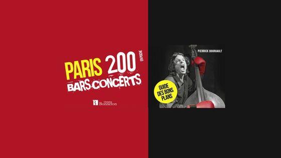 Paris 200 Bars Concerts - Guides des bons plans