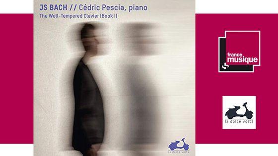 Cédric Pescia - J-S. Bach, le clavier bien tempéré chez La Dolce Volta