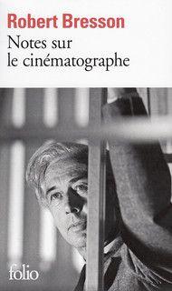 Notes sur le cinématographe de Robert Bresson, préface de J.M.G. Le Clézio