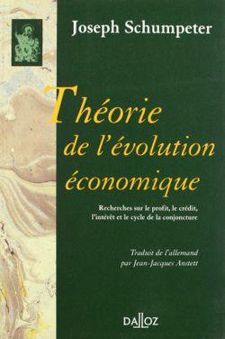 Théorie de l'évolution économique, Joseph Schumpeter