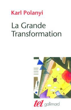 La Grande Transformation, Karl Polanyi (1944)