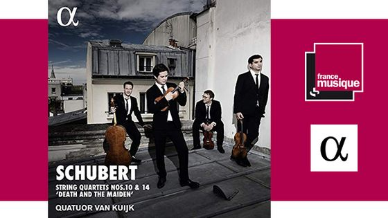 "Franz Schubert : Quartets Nos. 10 & 14 ""Death and the Maiden"" - Quatuor Van Kuijk chez Alpha"
