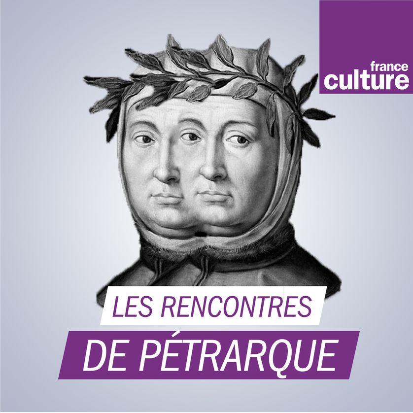 rencontres de pétrarque 2012 podcast