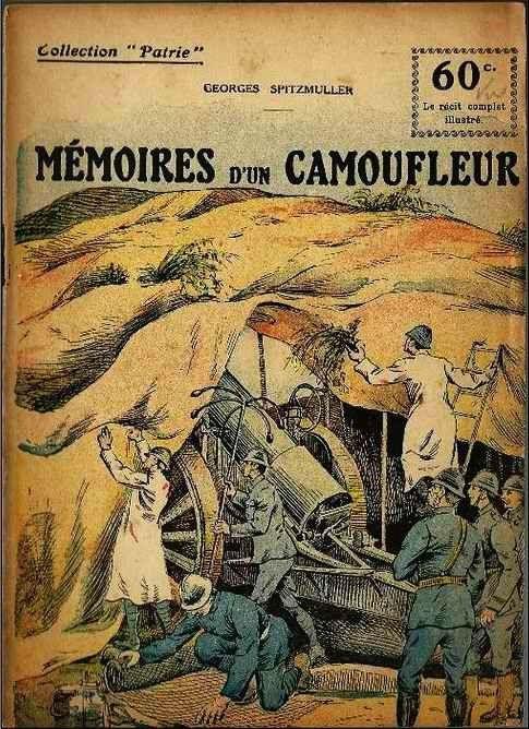 """""""Mémoires d'un camoufleur"""" (1918) écrit par Georges Spitzmuller dans le numéro 98 de la Collection Patrie des éditions Rouff"""