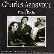 Charles Aznavour et Pierre Roche