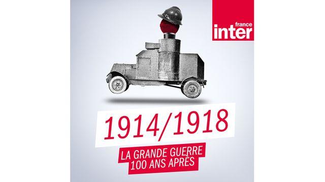 """Podcast thématique consacrée à la Première Guerre mondiale : """"1914/1918 : la Grande Guerre, cent ans après"""""""