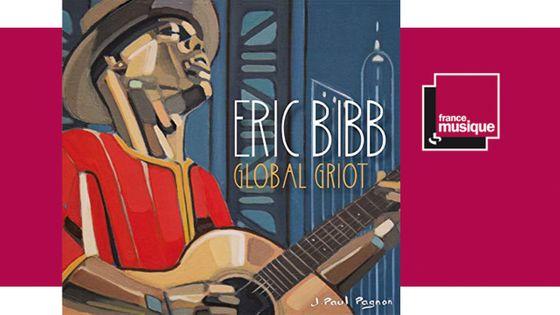 Eric Bibb - Global Griot