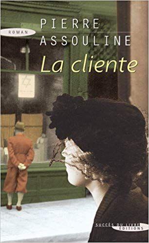 La cliente de Pierre Assouline