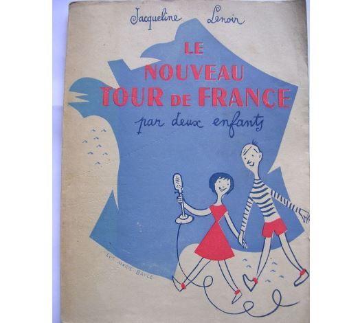 """couverture de l""""'ouvrage """"Le nouveau tour de France par deux enfants"""", par Jacqueline Lenoir, 1954."""