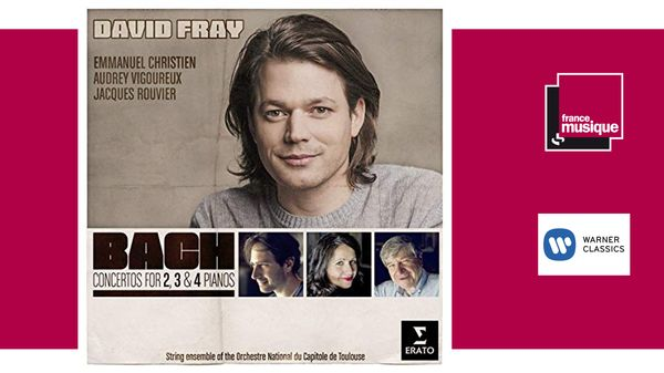 Sortie CD : David Fray - Bach Concertos pour 2,3 & 4 pianos
