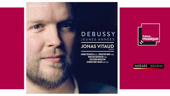 Jonas Vitaud Debussy jeunes années