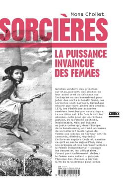 """""""Sorcières"""" (Mona Chollet, 2018)"""