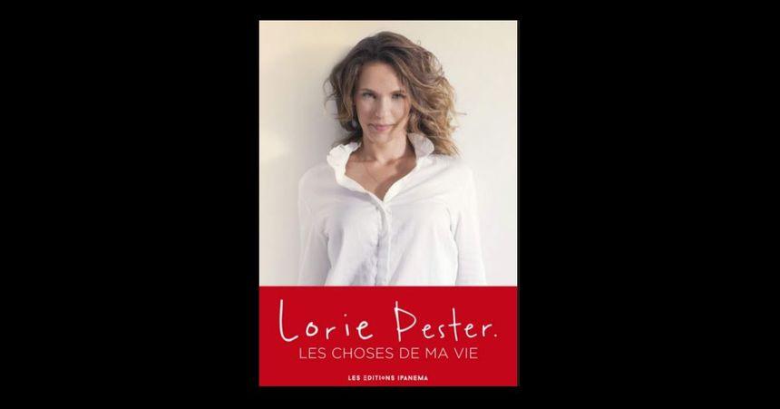 Lorie Pester - Les choses de ma vie