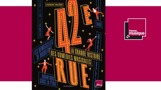 42e Rue la grande histoire des comédies musicales