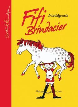 Fifi Brindacier, l'intégrale auteur : Astrid Lindgren (première parution : 1945)